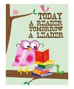 0Today a Reader Tomorrow a Leader