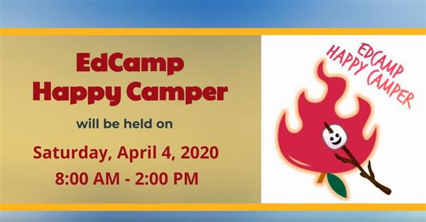 "District Plans Fourth Annual ""EdCamp Happy Camper"""